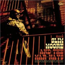 CD - Slim Moore & the...
