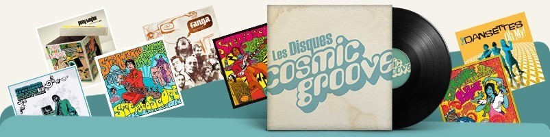 les disques Cosmic Groove